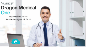 Coming Soon : New Dragon Medical One Release Update V2021.2